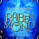 http://www.amazon.de/Rabenmond-magische-Bund-Jenny-Mai-Nuyen/dp/3570160009/ref=pd_sim_b_5?ie=UTF8&refRID=18P06N6PBD9RDJ4CSCZ2